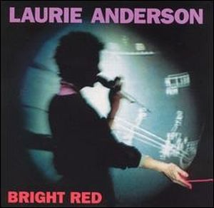 Laurie Anderson - Bright Red CD (album) cover