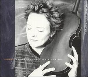 Laurie Anderson - Life On A String CD (album) cover