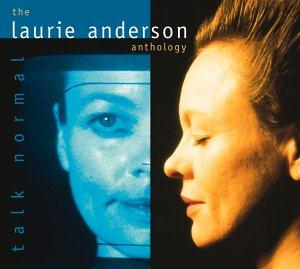 Laurie Anderson - Talk Normal: The Laurie Anderson Anthology CD (album) cover