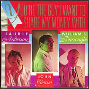 Laurie Anderson - You're The Guy I Want To Share My Money With CD (album) cover
