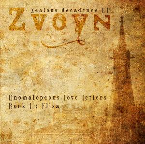 Zvoyn - Onomatopeous Love Letters, Book I: Elisa CD (album) cover