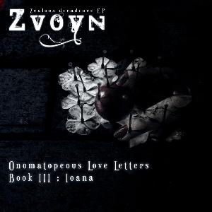 Zvoyn - Onomatopeous Love Letters, Book Iii: Ioana CD (album) cover