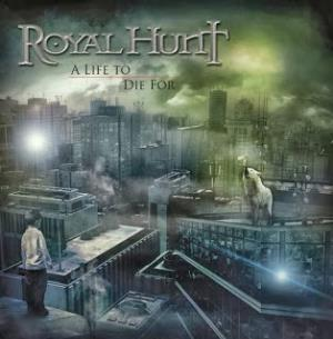 ROYAL HUNT - A Life To Die For CD album cover