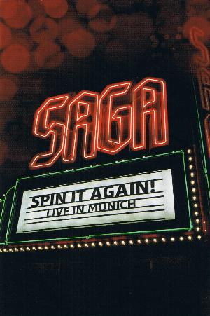 Saga - Spin It Again! - Live In Munich DVD (album) cover