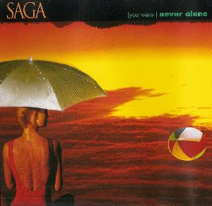 Saga - (you Were) Never Alone CD (album) cover