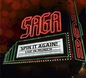 Saga - Spin It Again! Live In Munich CD (album) cover
