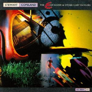 Stewart Copeland - The Equalizer And Other Cliff Hangers CD (album) cover