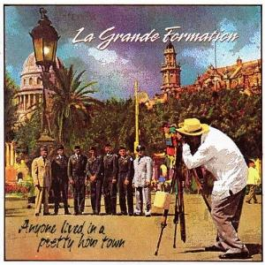 La Grande Formation - Anyone Lived In A Pretty How Town CD (album) cover