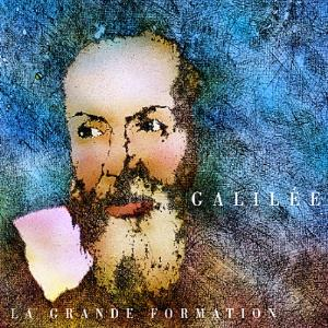 La Grande Formation - Galilée CD (album) cover
