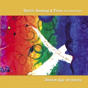 Spirits Burning - Golden Age Orchestra CD (album) cover