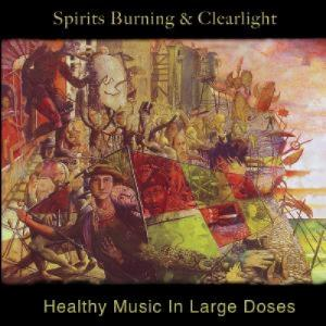 Spirits Burning - Healthy Music In Large Doses (with Clearlight) CD (album) cover