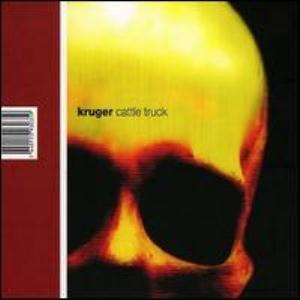 Kruger - Cattle Truck CD (album) cover