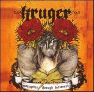 Kruger - Redemption Through Looseness CD (album) cover