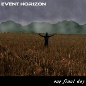 EVENT HORIZON - One Final Day CD album cover
