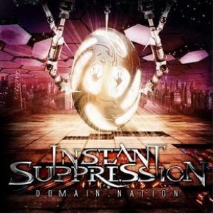 INSTANT SUPPRESSION - Domain.nation CD album cover