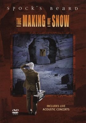 Spock's Beard - The Making Of Snow DVD (album) cover