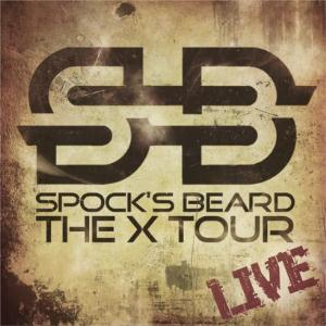 Spock's Beard - The X Tour-live CD (album) cover
