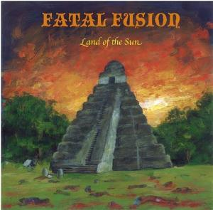 Fatal Fusion - Land Of The Sun CD (album) cover