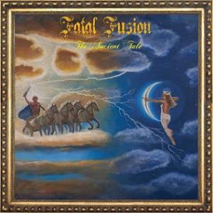 Fatal Fusion - The Ancient Tale CD (album) cover