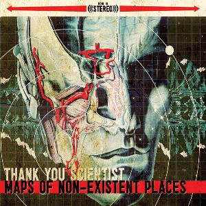 Thank You Scientist - Maps Of Non-existant Places CD (album) cover