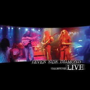 Seven Side Diamond - Far Beyond Live CD (album) cover