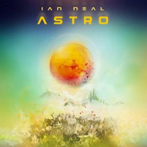 Ian Neal - Astro CD (album) cover