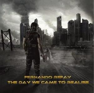 Fernando Refay - The Day We Came To Realise CD (album) cover
