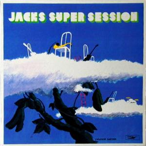 Jacks - Jacks No Kiseki (jacks Super Session) CD (album) cover