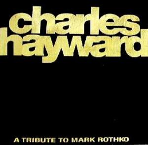 Charles Hayward - Skew-whiff - A Tribute To Mark Rothko CD (album) cover