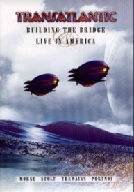 Transatlantic - Building The Bridge / Live In America DVD (album) cover