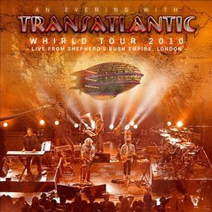 Transatlantic - Whirld Tour 2010 Live In London DVD (album) cover