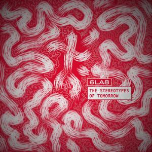 6la8 - The Stereotypes Of Tomorrow CD (album) cover