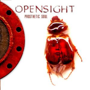 Opensight - Prosthetic Soul CD (album) cover