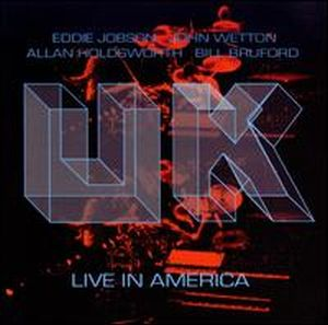 U.k. - Live In America CD (album) cover