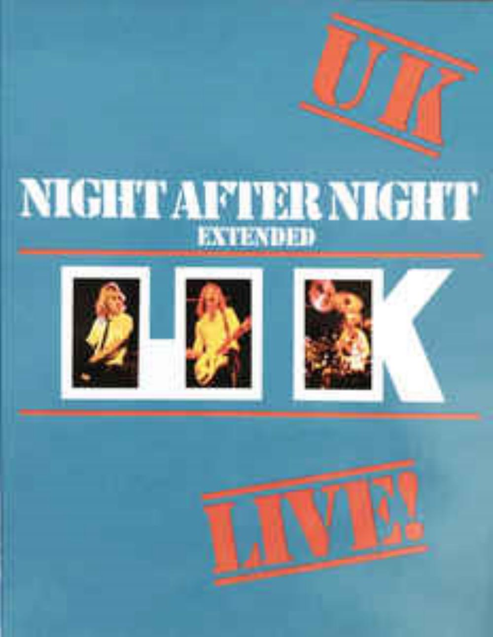 U.k. - Night After Night Extended CD (album) cover