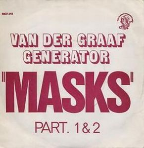 Van Der Graaf Generator - Masks Part 1 / Masks Part 2 CD (album) cover