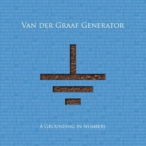 Van Der Graaf Generator - A Grounding In Numbers CD (album) cover