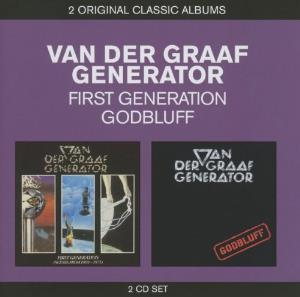 Van Der Graaf Generator - First Generation / Godbluff CD (album) cover