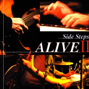 SIDE STEPS - Alive Ii CD album cover