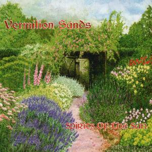 Vermillion Sands - Spirits Of The Sun CD (album) cover