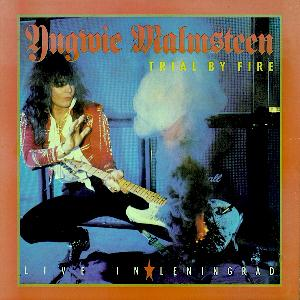 Yngwie Malmsteen - Trial By Fire: Live In Leningrad CD (album) cover