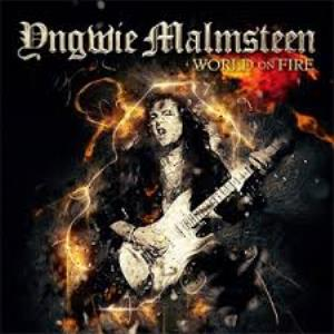 Yngwie Malmsteen - World On Fire CD (album) cover