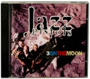Jazz Pistols - Three On The Moon CD (album) cover