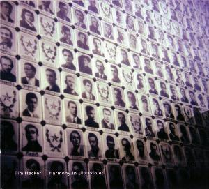 Tim Hecker - Harmony In Ultraviolet CD (album) cover