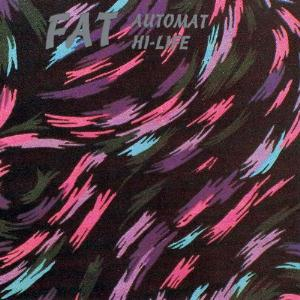 FAT - Automat Hi-life CD album cover
