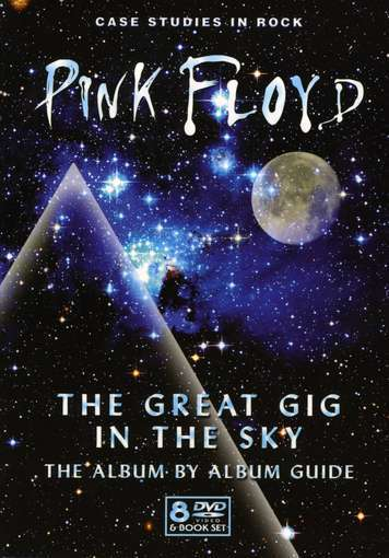 Pink Floyd - The Great Gig In The Sky: The Album By Album Guide DVD (album) cover