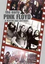 Pink Floyd - The Early Pink Floyd - A Review And Critique DVD (album) cover