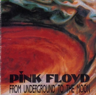Pink Floyd - From Underground To The Moon CD (album) cover