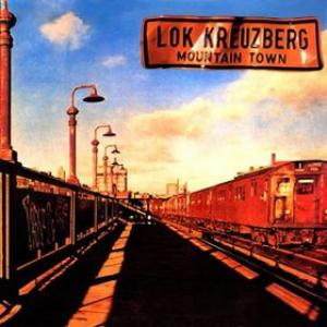 Lokomotive Kreuzberg - Mountain Town CD (album) cover
