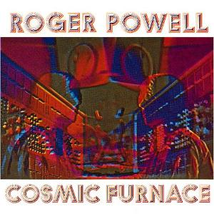 Roger Powell - Cosmic Furnace CD (album) cover